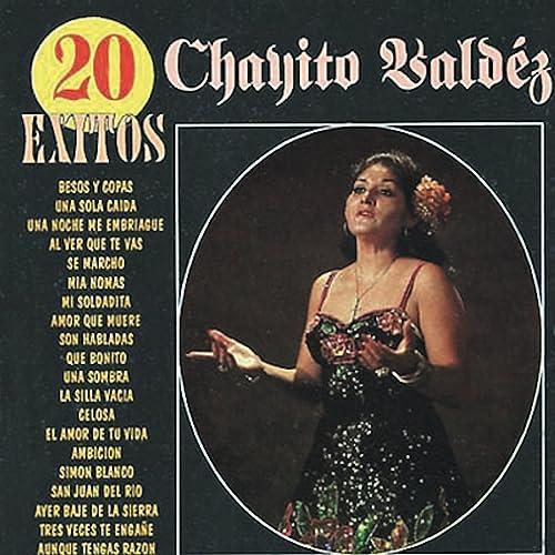 20 Exitos de Chayito Valdez