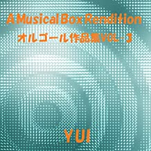A Musical Box Rendition of Yui, Vol. 3