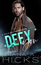 Defy You: A Marriage of Convenience Romance (Cole Brothers Series Book 5)