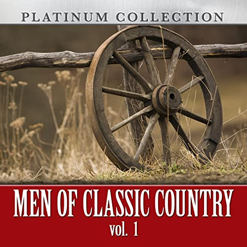 Amazon.com: Men Of Classic Country, Vol. 1: Various artists ...