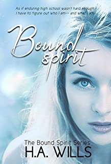 Bound Spirit: Book One of The Bound Spirit Series
