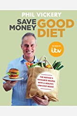 Save Money Good Diet: The Nation's Favourite Recipes with a Healthy, Low-Cost Boost (English Edition) Format Kindle