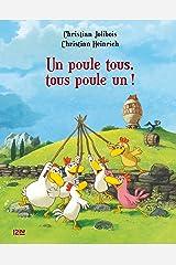 Les P'tites Poules - Un poule tous, tous poule un ! (Pocket Jeunesse t. 10) (French Edition) Kindle Edition