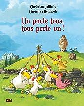Les P'tites Poules - Un poule tous, tous poule un ! (Pocket Jeunesse t. 10) (French Edition)