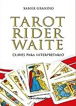 Tarot Rider Waite: Claves para interpretarlo (Spanish Edition)