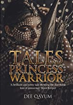 Tales of a Princess Warrior: Volume 1 (English Edition)