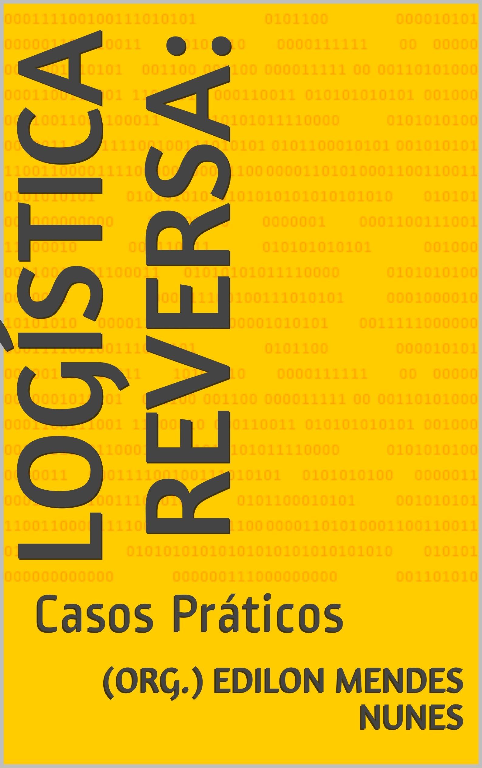 Logística Reversa:: Casos Práticos (Portuguese Edition)