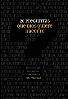 20 preguntas que Dios quiere hacerte (Spanish Edition)
