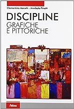 Scaricare Libri Discipline grafiche e pittoriche. Per i Licei e gli Ist. magistrali. Con espansione online PDF