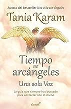 Tiempo de arcángeles/ The Time of Archangels (Spanish Edition)