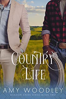 Country Life (Meadow Creek Series Book 2)