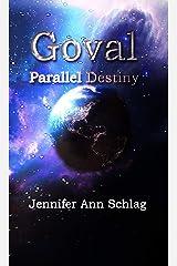 Goval: Parallel Destiny Kindle Edition