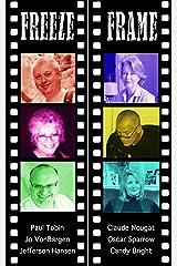 Freeze Frame Poetry Anthology Kindle Edition