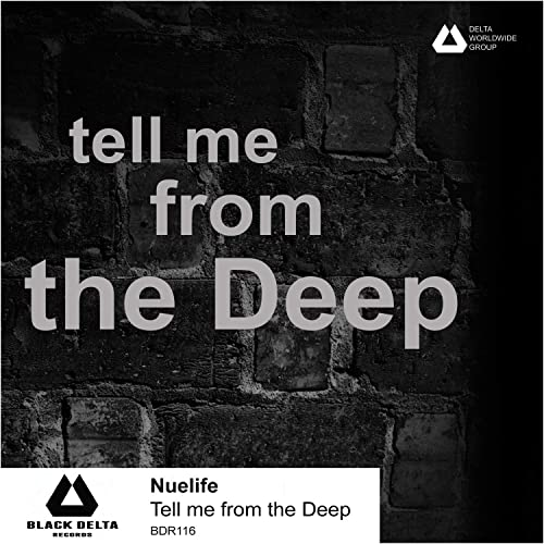 Tell me from the Deep