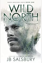 Wild North (The North Brothers Book 1) Kindle Edition