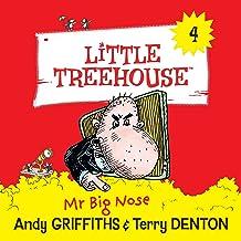 Mr Big Nose: Little Treehouse, Book 4