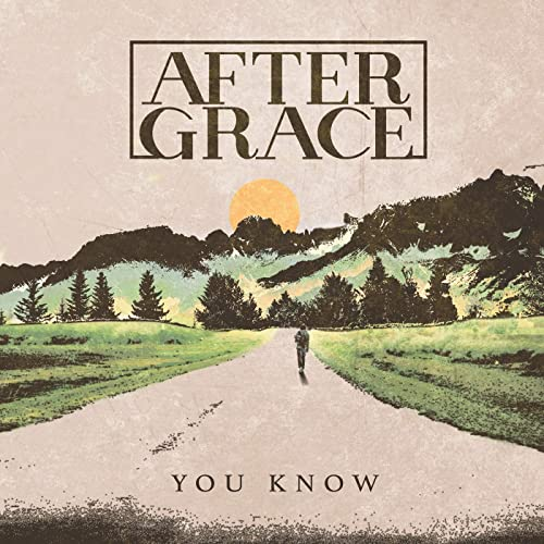 After Grace - You Know (EP) 2019