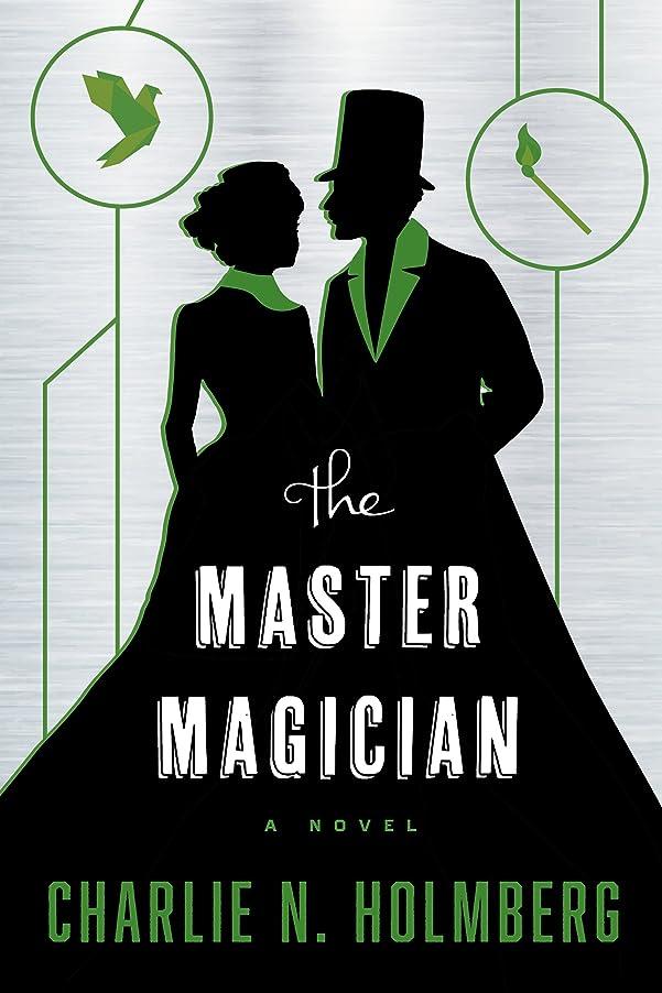 たっぷりバリアにやにやThe Master Magician (The Paper Magician Book 3) (English Edition)