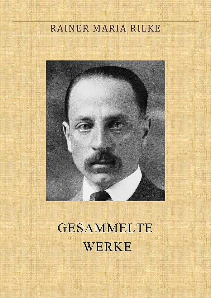 仕事に行くファイター動かないRilke: GESAMMELTE WERKE (German Edition)