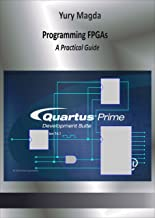 Best programming fpgas a practical guide Reviews