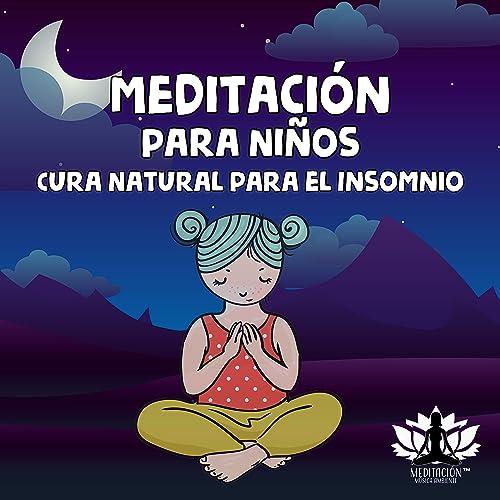 Meditación para Niños - Cura Natural para el Insomnio, Terapia de Sonido Zen, Dulce