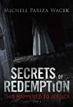 This Happened to Jessica: A gripping psychological thriller (Secrets of Redemption Book 2)