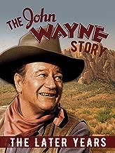 The John Wayne Story, The Later Years