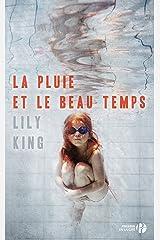 La Pluie et le beau temps (Hors collection) (French Edition) Kindle Edition