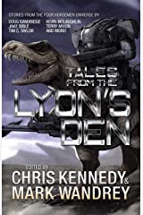 Tales from the Lyon's Den: Stories from the Four Horsemen Universe (Four Horsemen Tales Book 4) Kindle Edition