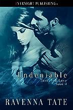 Undeniable (Tortured Love Book 4)