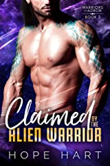 Claimed by the Alien Warrior: A Sci Fi Alien Romance (Warriors of Agron Book 2) Kindle Edition