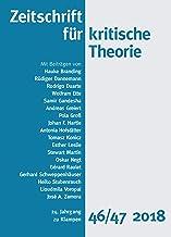 Zeitschrift für kritische Theorie / Zeitschrift für kritische Theorie, Heft 46/47: 24. Jahrgang (2018) (German Edition)