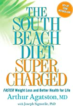 The South Beach Diet Supercharged: Faster Weight Loss and Better Health for Life PDF
