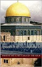 2017: Mashiach ben David Comes!: Messianic Age