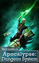 Apocalypse: Dungeon System (Systems of the Apocalypse Book 3) (English Edition)