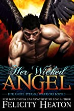 Her Wicked Angel (Her Angel: Eternal Warriors paranormal romance series Book 3)
