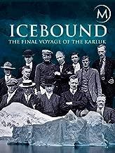 icebound the final voyage of the karluk