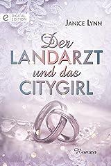 Der Landarzt und das Citygirl (Digital Edition) (German Edition) Kindle Edition