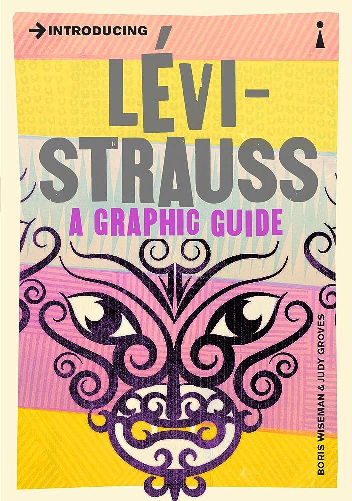 熟した効能ある大型トラックIntroducing Levi-Strauss: A Graphic Guide (Introducing...) (English Edition)