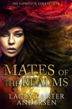 Mates of the Realms: The Complete Collection: A Paranormal Reverse Harem Box Set