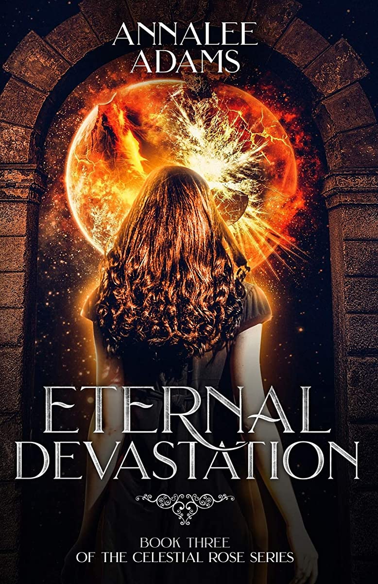 過去切り刻む締めるEternal Devastation (The Celestial Rose)