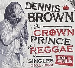 Crown Prince Of Reggae Singles 1972-1985