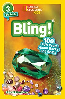 National Geographic Readers: Bling! (L3): 100 Fun Facts about Rocks and Gems