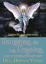 Mensajes de tus ángeles : cartas oráculo : lo que tus ángeles quieren que sepas