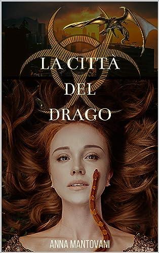 La citt del drago (Trilogia di Europa Vol. 2) (Italian Edition ...