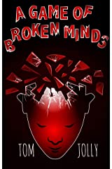 A Game of Broken Minds: A Science Fiction Thriller Kindle Edition