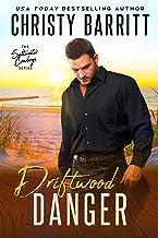 Driftwood Danger (Saltwater Cowboys Book 5)