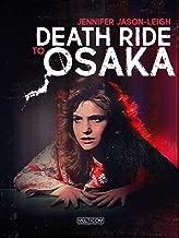 death ride to osaka