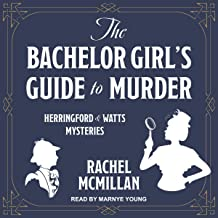 The Bachelor Girl's Guide to Murder: Herringford and Watts Mysteries, Book 1
