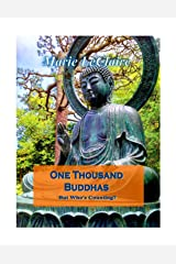 One Thousand Buddhas: But Who's Counting? Kindle Edition